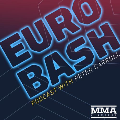 Eurobash (w/ Nathaniel Wood, Phil De Fries, Jack Hermansson) - Episode 29