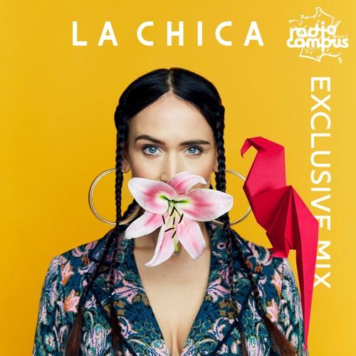 LA CHICA | Exclusive Mix | Campus Club
