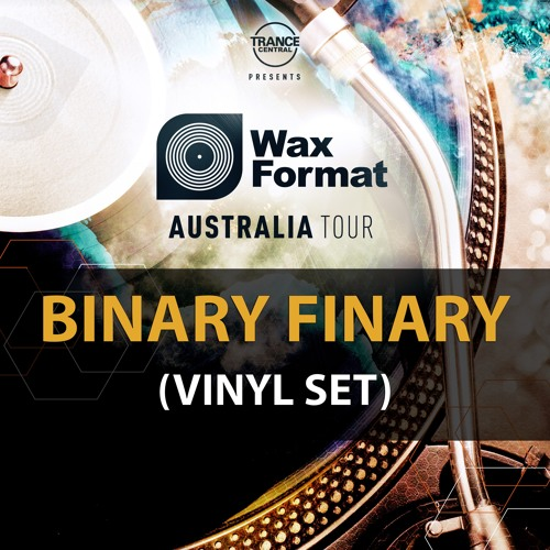 Binary Finary - Wax Format Sydney Vinyl Set