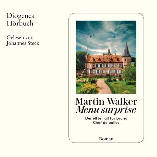 Martin Walker, Menu surprise. Diogenes Hörbuch 978-3-257-69327-0