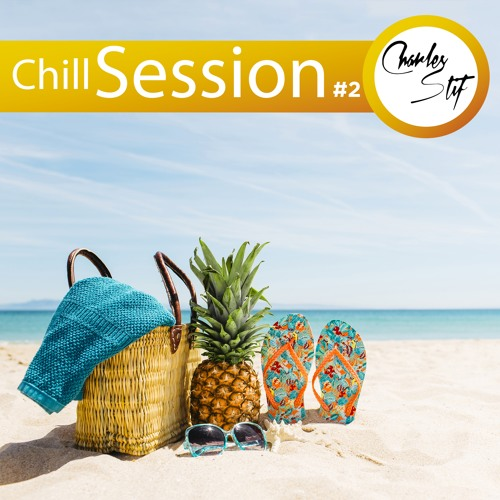 Chill Session #2 - Charles Stif