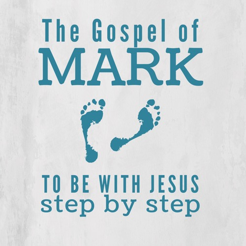 Mark Part 4 - To Be With Jesus - Step By Step - 24th March 2019 AM - Pastor Nick Serb