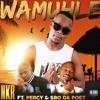 Wamuhle (feat Pecry & Sbo Da Poet)