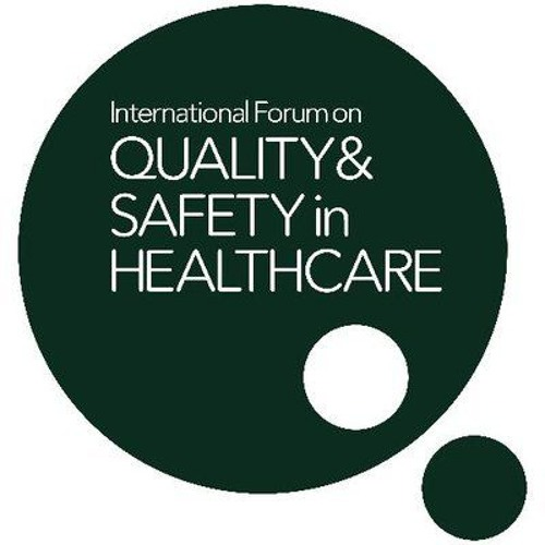 #Quality2019 International Forum on Quality and Safety in Healthcare