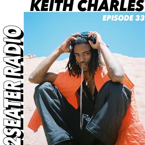 2SEATER Radio Episode 33 (KEITH CHARLES)