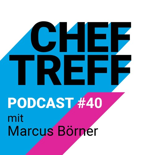"CT#40 ""Entrepreneurs are born, not made."" - Marcus Börner, Gründer reBuy & OptioPay"