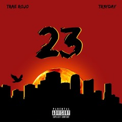 Two Three (feat. Trae Rojo)