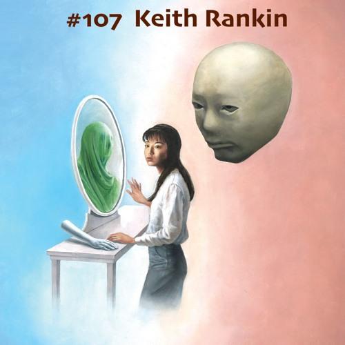 #107 - Keith Rankin