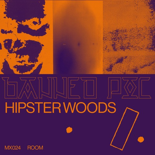 MX024 - HIPSTER WOODS