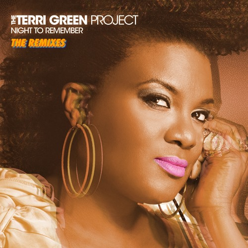 The Terri Green Project - Night To Remember (Bruno Verdugo Extended Remix)