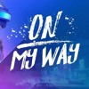 On My Way(track music mp4)