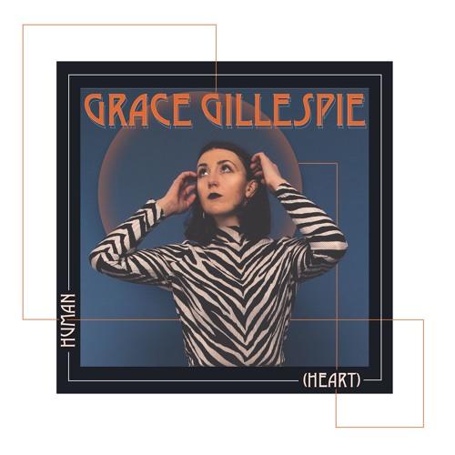 GRACE GILLESPIE - Human (Heart)(Teaser)