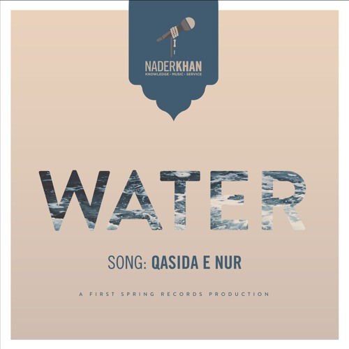 10 - WATER - PreviewClips - Qasida E Nur