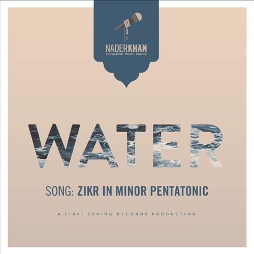 08 - WATER - PreviewClips - Zikr In Minor Pentatonic