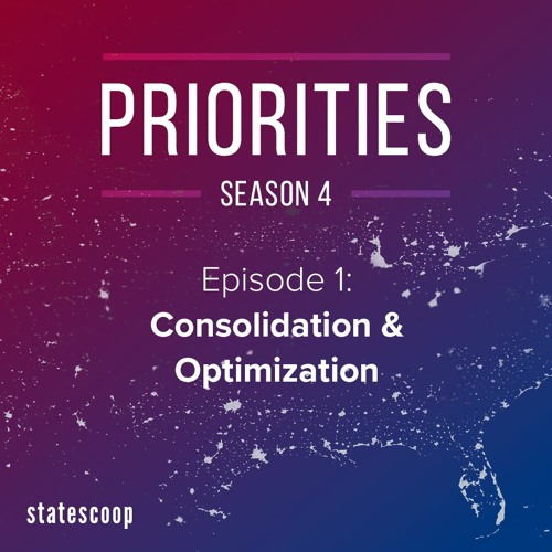 Priorities — Season 4, Episode 1: Consolidation & Optimization