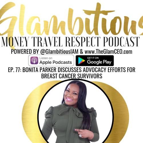 Ep. 77 Bonita Parker Discusses Advocacy Efforts for Breast Cancer Survivors