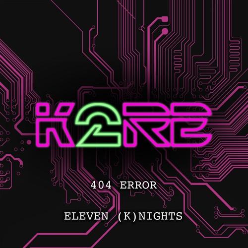 K2RE - Eleven (K)nights