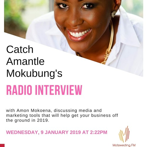 Motsweding FM Interview: How to get your business off the ground in 2019