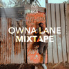 OWNA LANE (WE OUT HERE) [DANCEHALL MIX 2019]