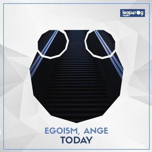Egoism, Ange - Today (Original Mix)
