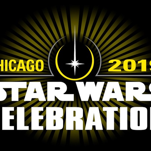 20| Star Wars Celebration Chicago: Let's get ready!