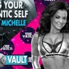 S1E4- Be Your Authentic Self Candice Michelle on The Vault