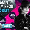 S1E3- Man in the Mirror Carlo Riley on The Vault