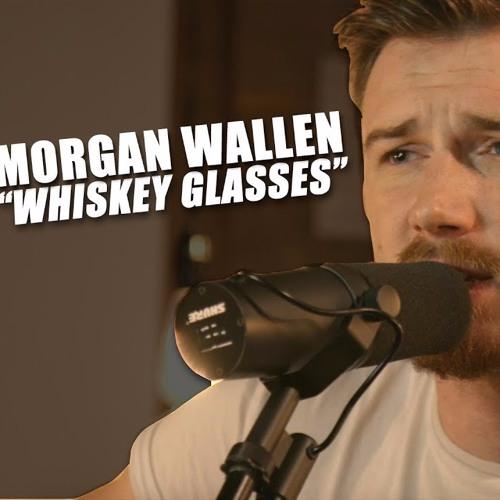 Whiskey Glasses - Morgan Wellen