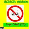 Idjidja Madou-Tape l'Oeil(TO).mp3