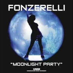 Fonzerelli - Moonlight Party (Kryxo X Dj X - Meen Bootleg)