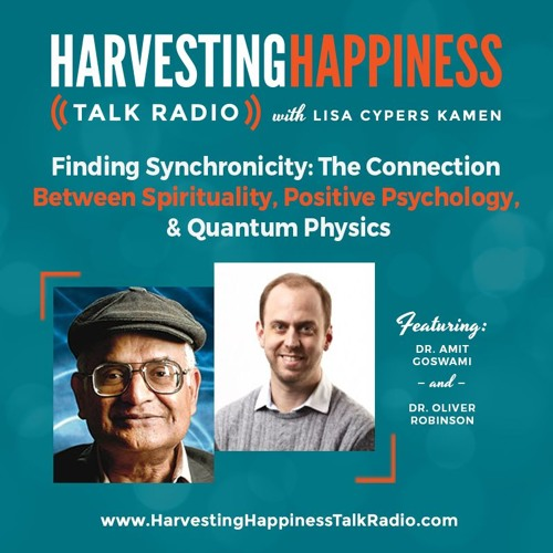 Finding Synchronicity: The Connection Between Spirituality, Positive Psychology, and Quantum Physics