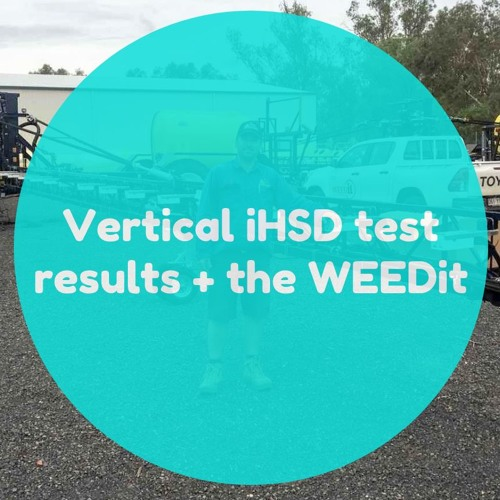 Vertical iHSD test results + the WEEDit