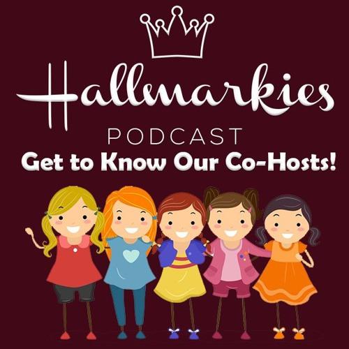 Hallmarkies: Get to Know Our Co-Hosts! (Lisa, Kaycee, Rachel, Georgia)