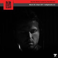 QSMIX034 Nachtbraker live On Red Light Radio 25 - 03 - 2019