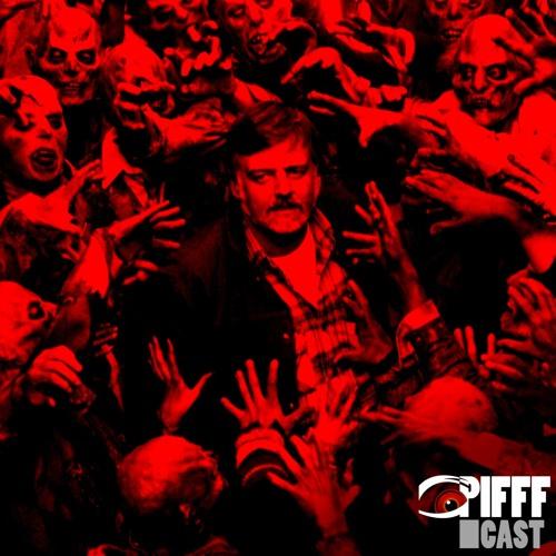 PIFFFcast 57 - Romero Undead