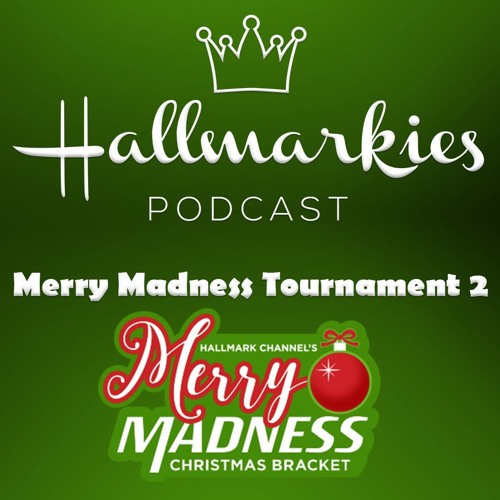 Hallmarkies: Merry Madness Tournament 2