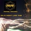 Rafael RAMARO - A Night Like This ( RAMARO - Music)