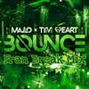 Majlo x Tim Heart - Bounce (Fran Break Mix)