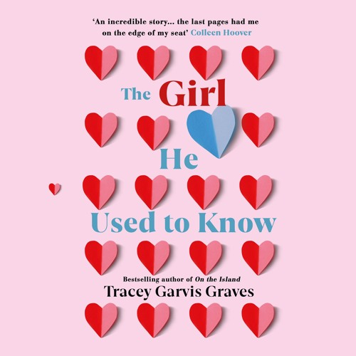 The Girl He Used To Know by Tracey Garvis Graves, read by Christopher Ragland and Laurence Bouvard