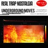 Underground Moves