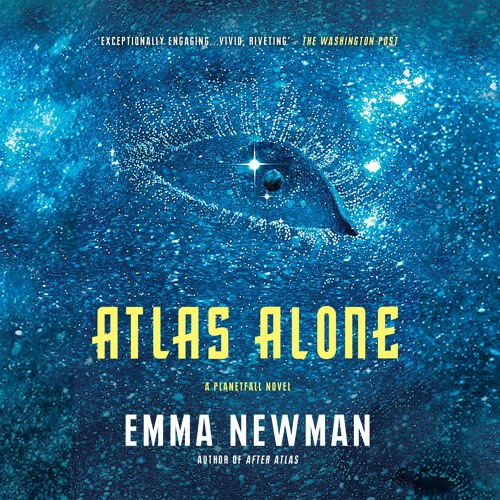 Atlas Alone, written and read by Emma Newman