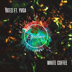 Yates ft. yvga - White Coffee