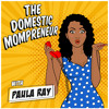 The Domestic Mompreneur