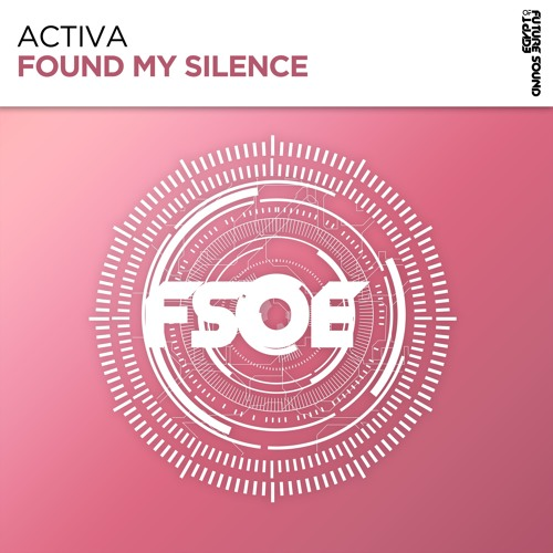 Activa - Found My Silence (Preview)
