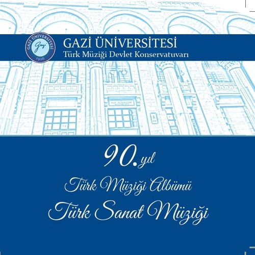 Gazi Üniversitesi Türk Müziği Albümü