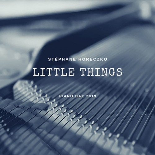 Little Things [Piano Day 2019]