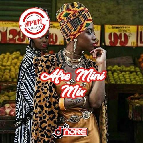 New Songs ☆ Afrobeats Mini Mix April 2019 ☆ @DJNOREUK