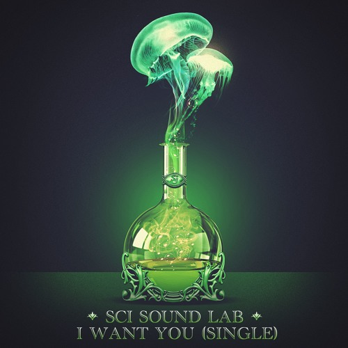 """""""I Want You"""" feat. Andy Hall - SCI Sound Lab (Single)"""