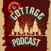 Cottage Podcast Episode 2