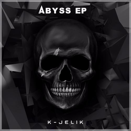 K-JeLiK - Abyss